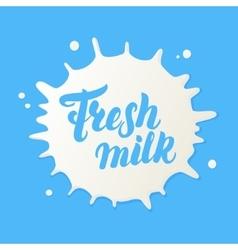 Fresh milk hand written lettering logo vector image vector image