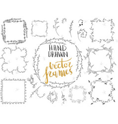 Set of hand drawn floral frames and decorative vector