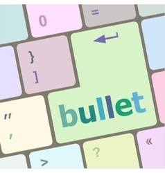 Computer keyboard with bullet key business vector