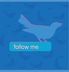 blue bird color follow me push bottom vector image
