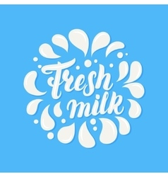 Fresh milk hand written lettering vector