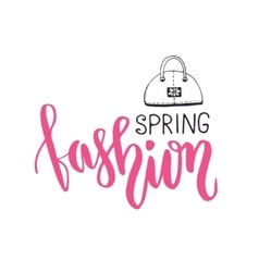 Spring fashion Fashionable phrase in brush vector image