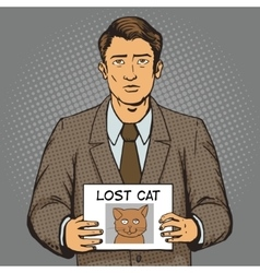 Man with missing cat ads pop art style vector image
