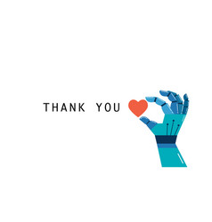 robotic hand with heart thank you concept vector image