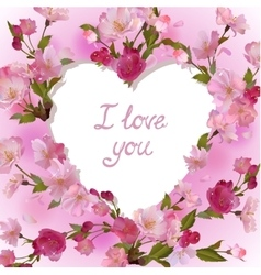 Heart in cherry flowers I love you vector image vector image