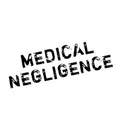 Medical negligence rubber stamp vector