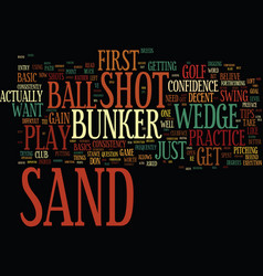 Golf tips how to play the sand shot text vector