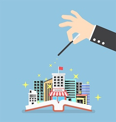 Businessman hand use magical to build city vector image vector image