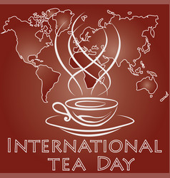 international tea day vector image vector image