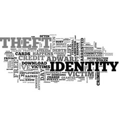 What identity theft can do to you text word cloud vector