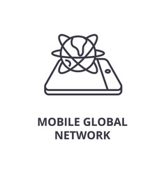 mobile global network line icon outline sign vector image