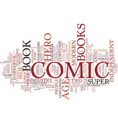 The modern age of comic books text background vector