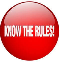 Know the rules red round gel isolated push button vector