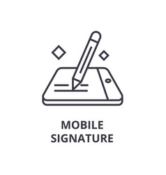 mobile signature line icon outline sign linear vector image vector image