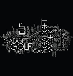 Golf tips what s the latest gadget text vector