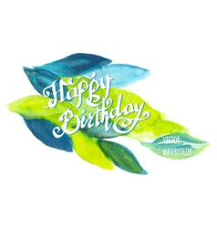 Happy birthday watercolor doodle lettering with vector