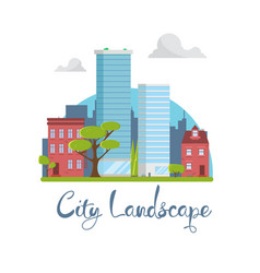 Flat city landscape buildings with skyscrapers vector