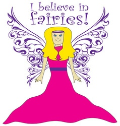 I believe in fairies vector