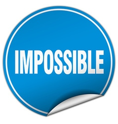 Impossible round blue sticker isolated on white vector