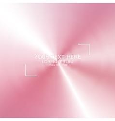 Modern blurred background for your design vector image