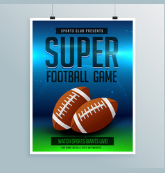 Super football game flyer template vector