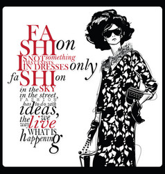 Fashion quote with fashion woman in sketch style vector