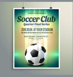 Soccer cup final series flyer template vector