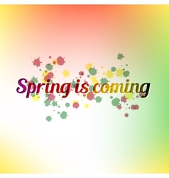 Spring is coming bright colorful poster and vector