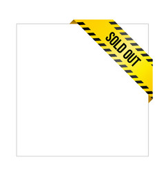 yellow caution tape with words sold out vector image