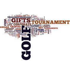 Golf tournament gifts text background word cloud vector