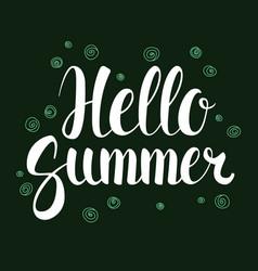 hello summer calligraphy season banner design vector image vector image