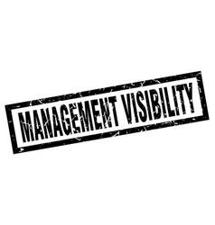 Square grunge black management visibility stamp vector