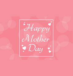 Card of mother day collection style vector