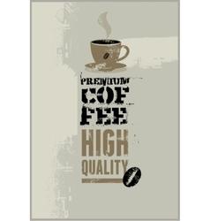 Premium coffee grunge retro background vector image vector image
