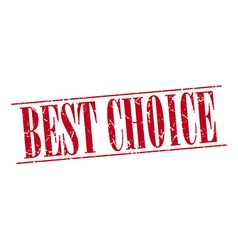 Best choice red grunge vintage stamp isolated on vector