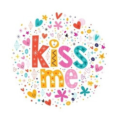 Kiss me retro typography lettering decorative text vector