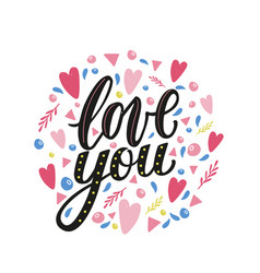 Love you hand written phrase with decor elements vector