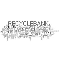 What if you could be paid to recycle text word vector