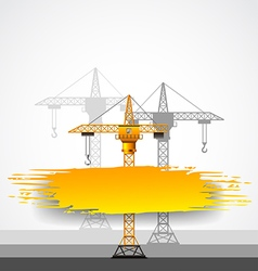 Construction cranes and grunge place for text vector image