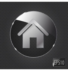 Glass home button icon on metal background vector image vector image