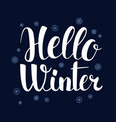 hello winter calligraphy season banner design vector image