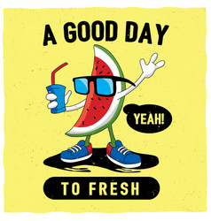 good day to fresh poster vector image