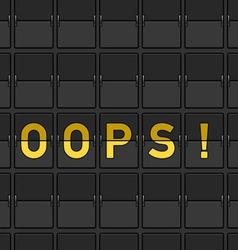 Oops Flip Board vector image