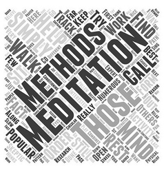 Meditation methods word cloud concept vector