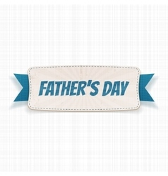 Fathers day realistic banner with greeting ribbon vector