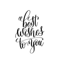 best wishes to you black and white modern brush vector image