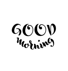 Good morning lettering on white background vector