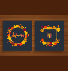 autumn and fall cards in frame from autumn leaves vector image