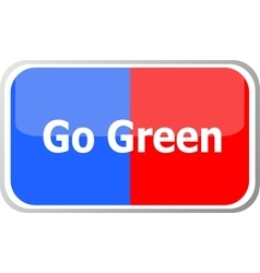 Go green words on web button icon isolated vector