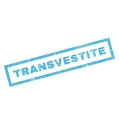 Transvestite rubber stamp vector